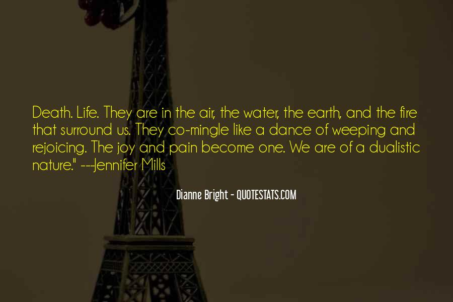 Earth Water Air Fire Quotes #1487955