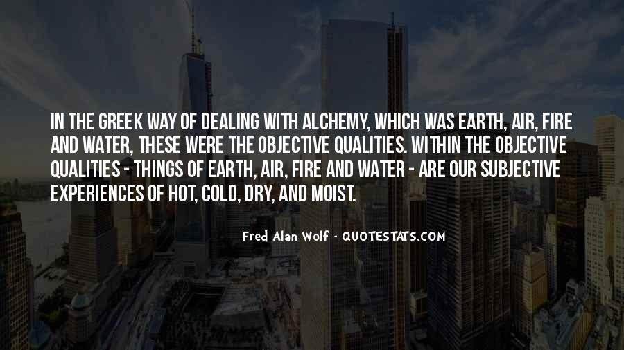 Earth Water Air Fire Quotes #170588
