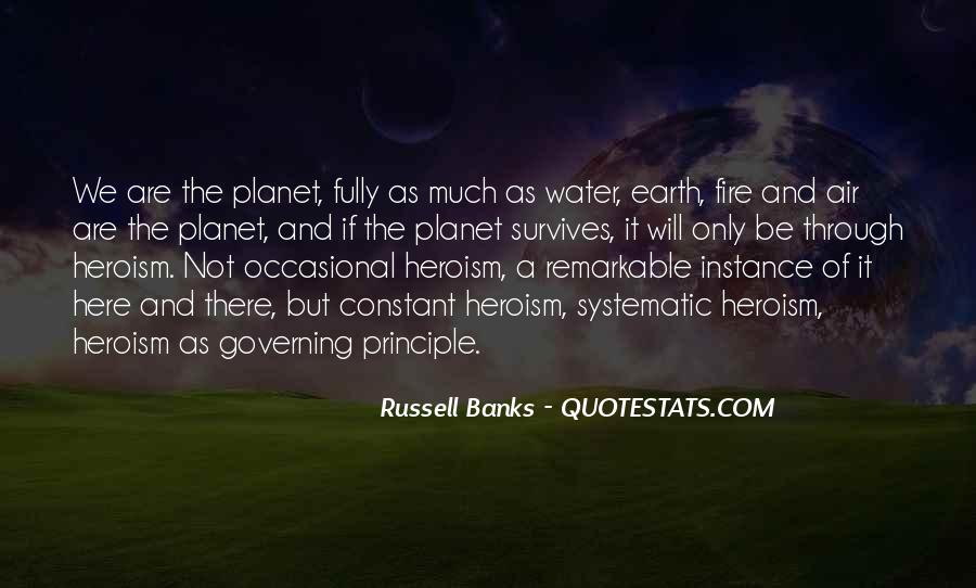 Earth Water Air Fire Quotes #1721190