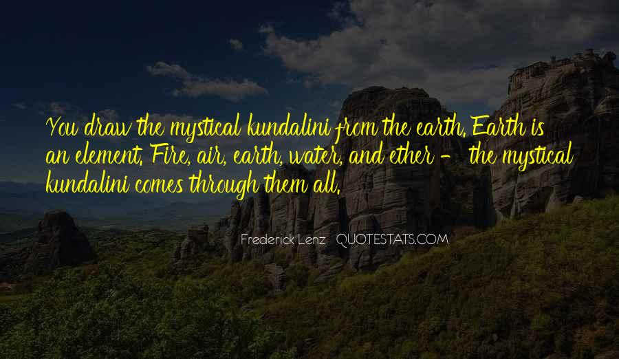 Earth Water Air Fire Quotes #184767