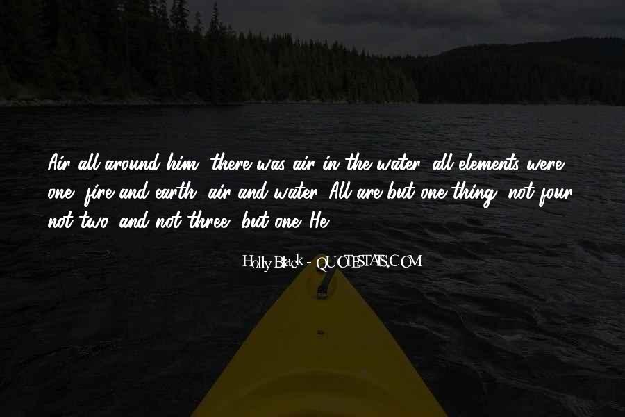 Earth Water Air Fire Quotes #793092