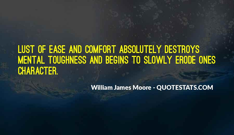 Ease And Comfort Quotes #1321939