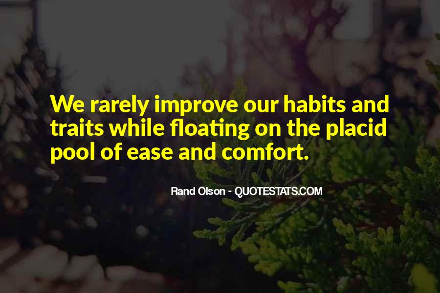 Ease And Comfort Quotes #1678435