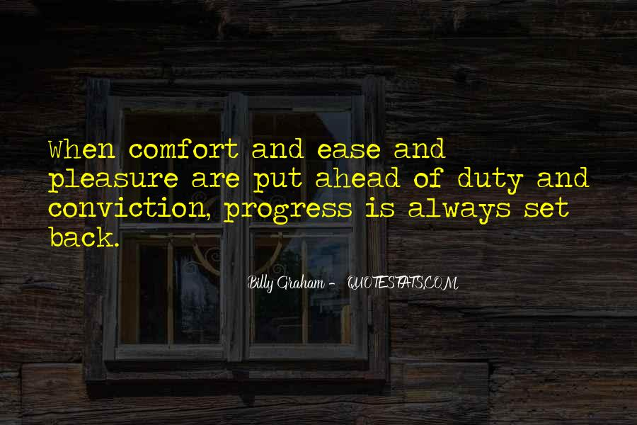 Ease And Comfort Quotes #267113