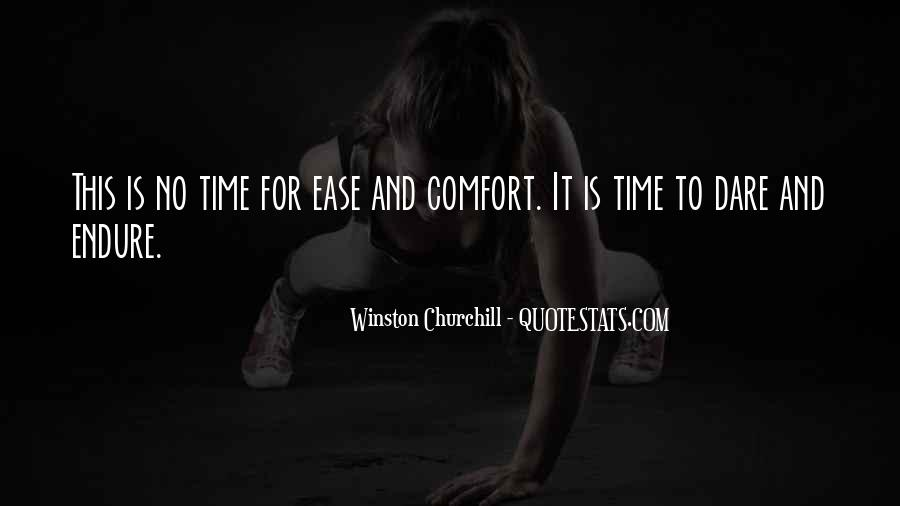 Ease And Comfort Quotes #557872