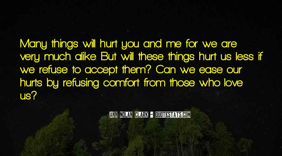 Ease And Comfort Quotes #828243