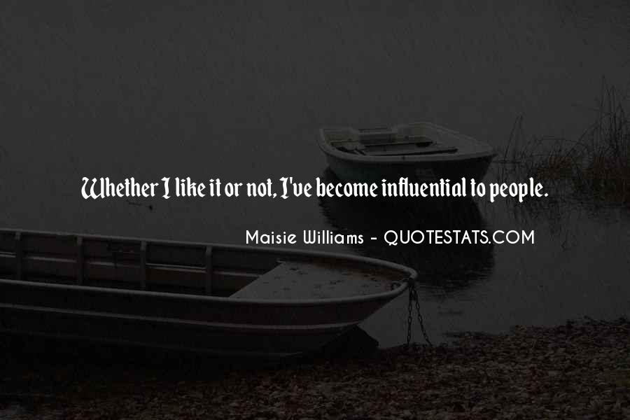 Quotes About Influential People #1121889