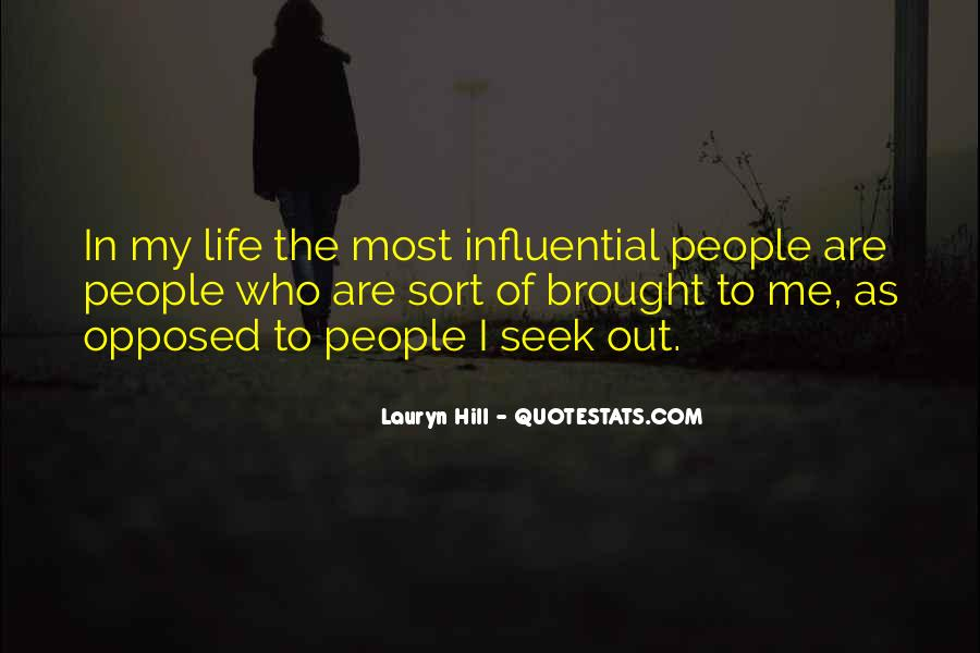 Quotes About Influential People #1261456