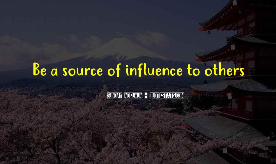 Quotes About Influential People #155666