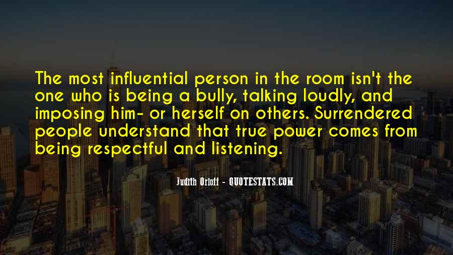Quotes About Influential People #1596170