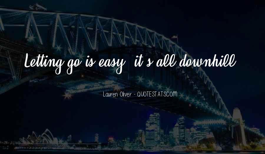 Easy Go Quotes #208294