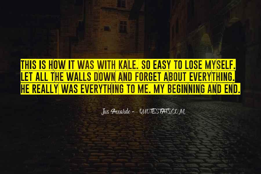 Easy To Forget Me Quotes #1109826
