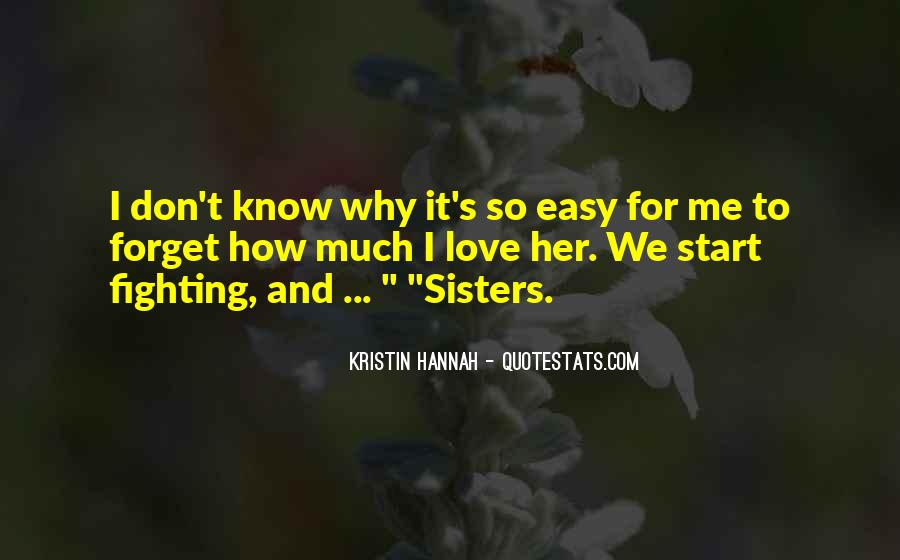 Easy To Forget Me Quotes #1468934