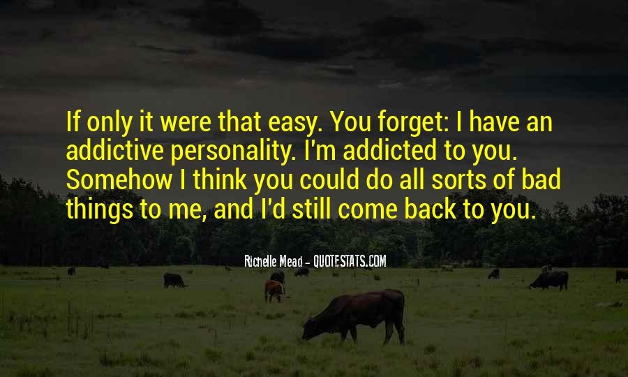 Easy To Forget Me Quotes #149424