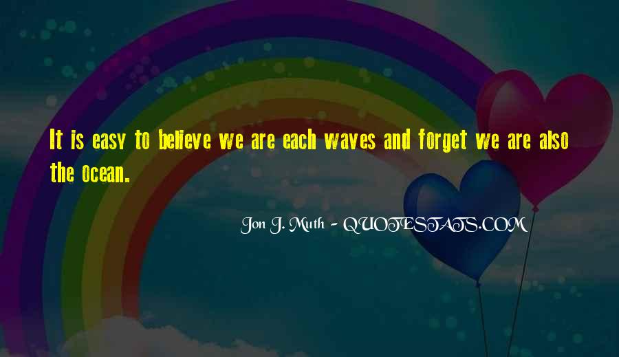 Easy To Forget Me Quotes #155586