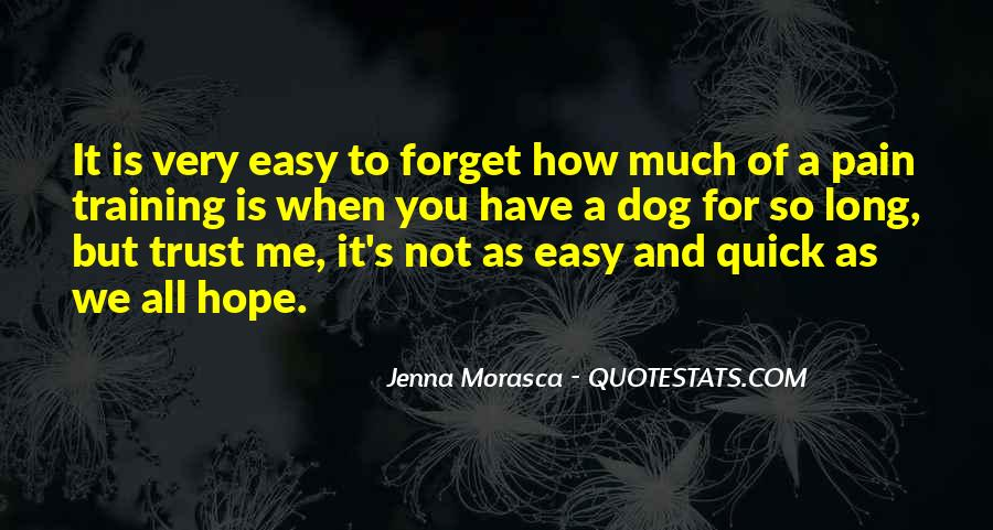 Easy To Forget Me Quotes #1740862