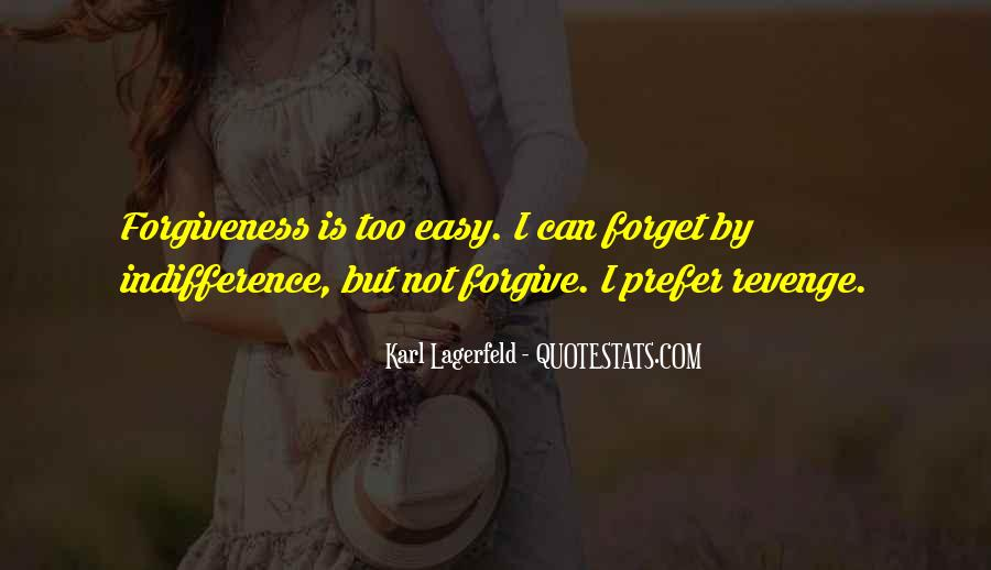 Easy To Forget Me Quotes #213690