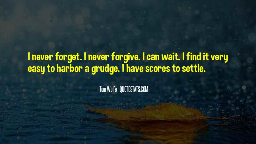 Easy To Forget Me Quotes #310882