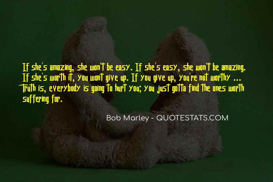 Easy To Hurt Quotes #1127576