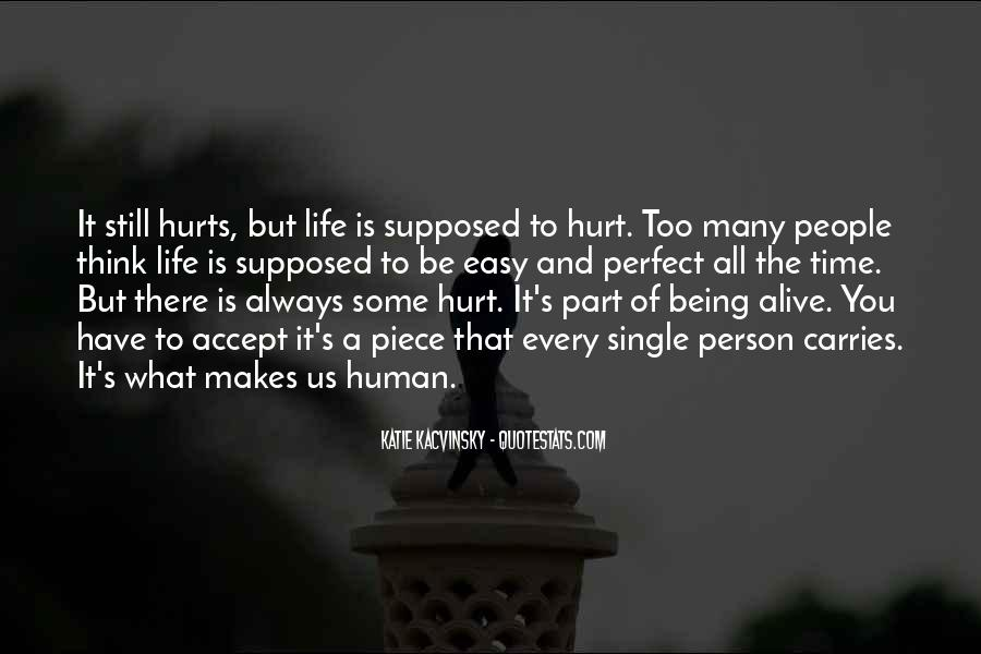 Easy To Hurt Quotes #1234613