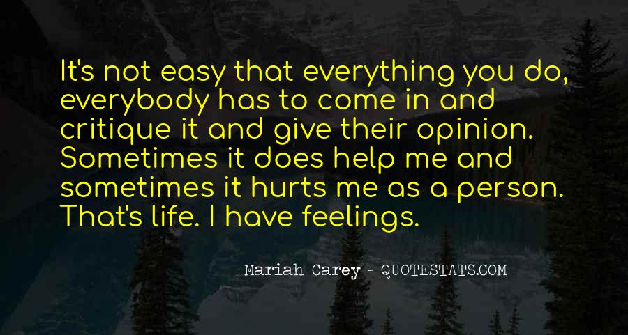 Easy To Hurt Quotes #1268658