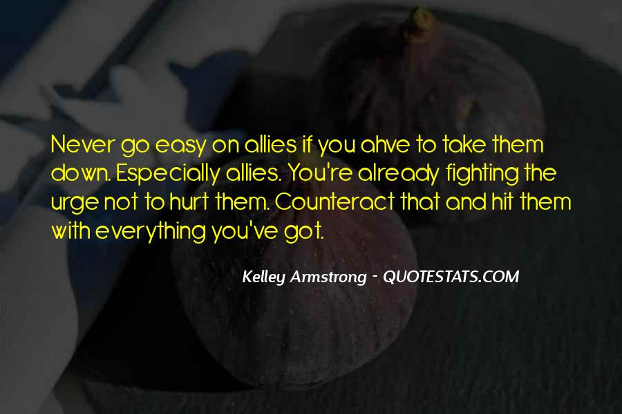 Easy To Hurt Quotes #1324940