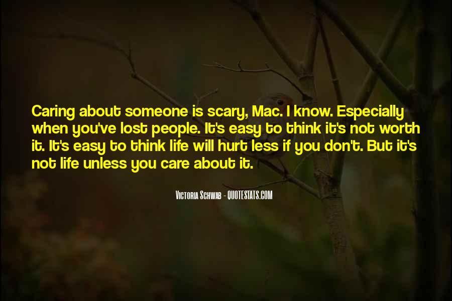 Easy To Hurt Quotes #1493418