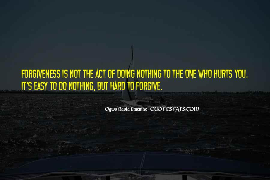 Easy To Hurt Quotes #33514
