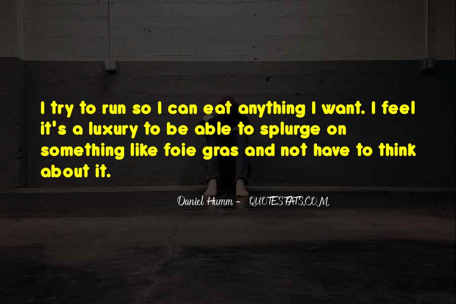 Eat And Run Quotes #1075937