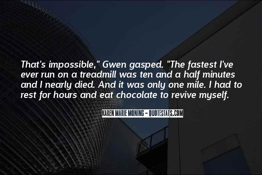 Eat And Run Quotes #1412882