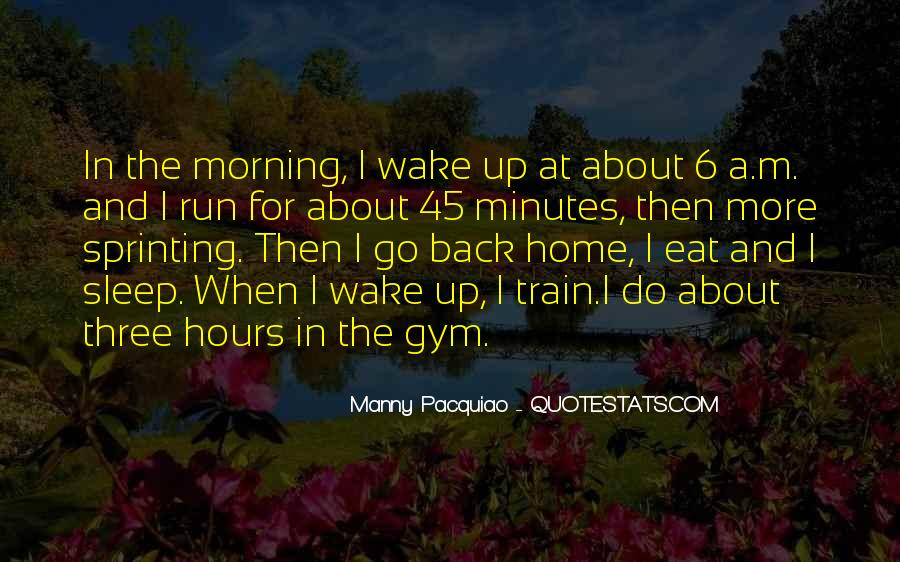 Eat And Run Quotes #1451485
