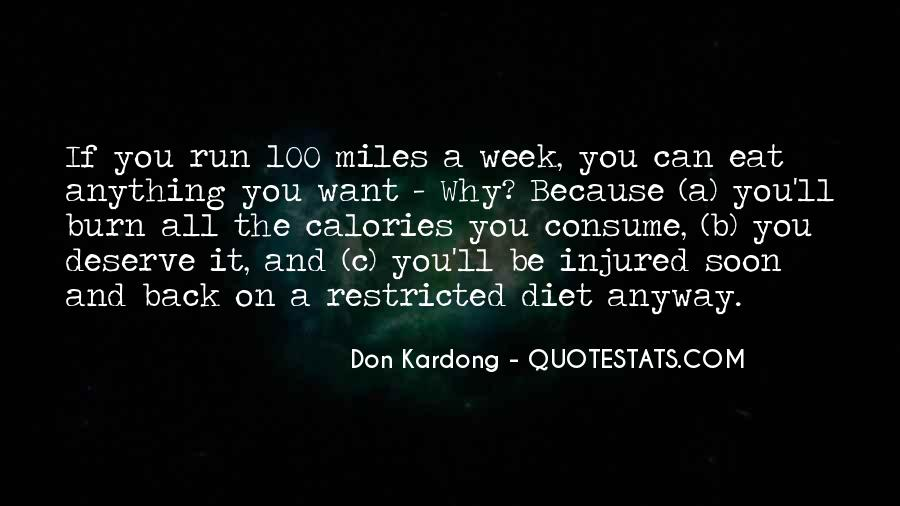 Eat And Run Quotes #1630846