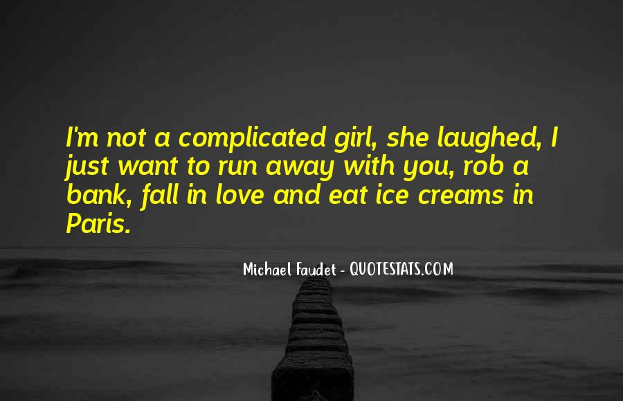 Eat And Run Quotes #322231