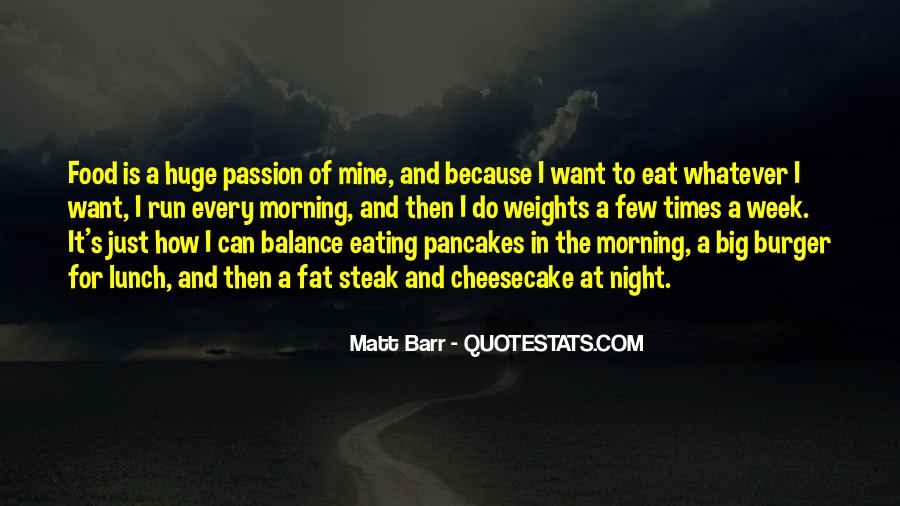 Eat And Run Quotes #331883