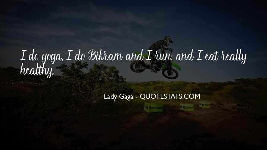 Eat And Run Quotes #426222