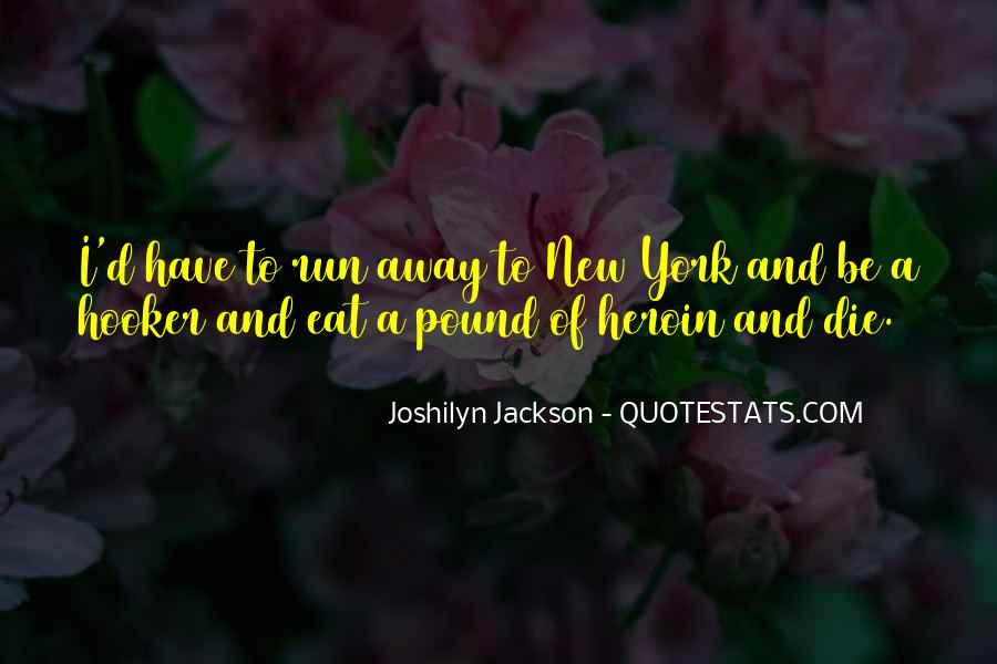 Eat And Run Quotes #462875