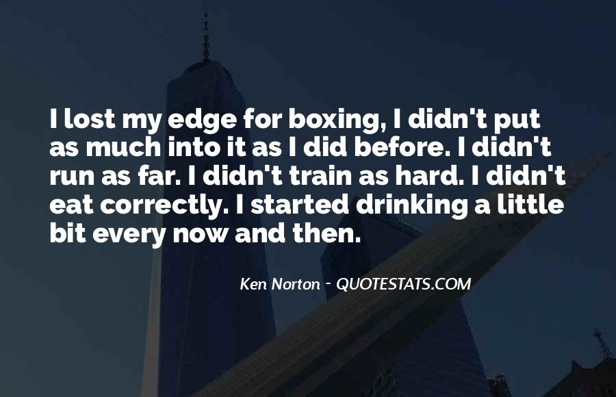 Eat And Run Quotes #490750