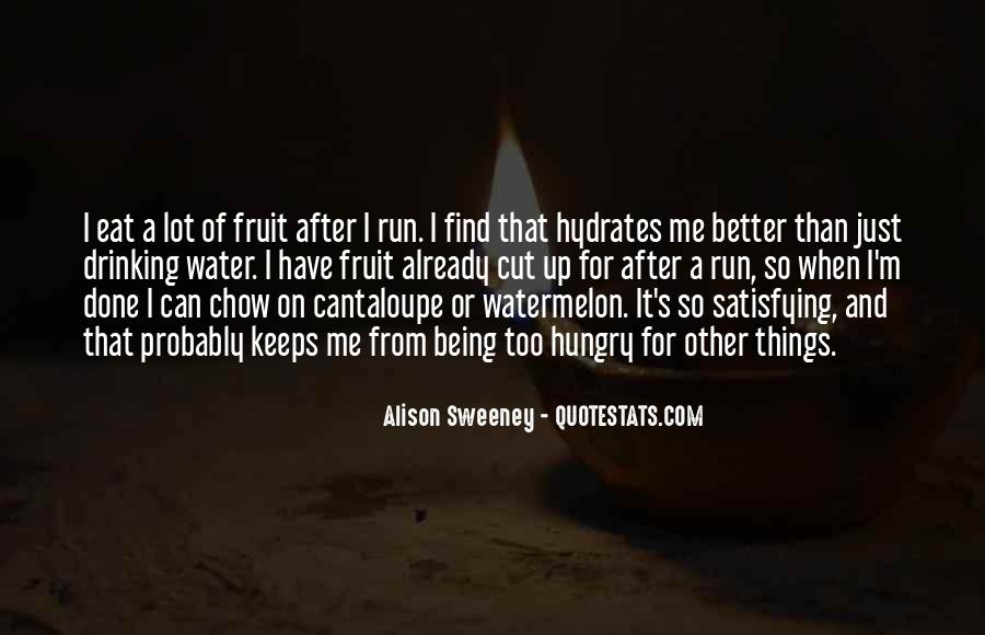 Eat And Run Quotes #541562