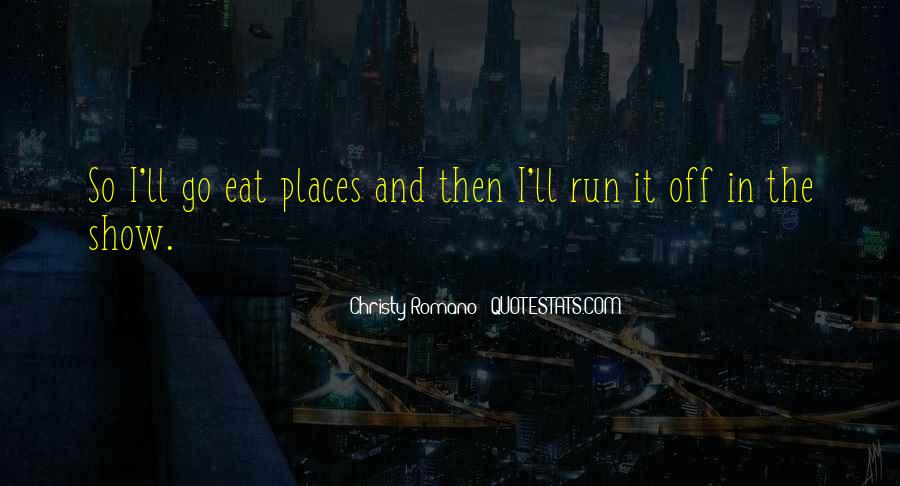 Eat And Run Quotes #663953