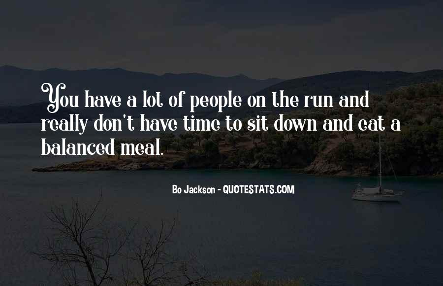 Eat And Run Quotes #79992