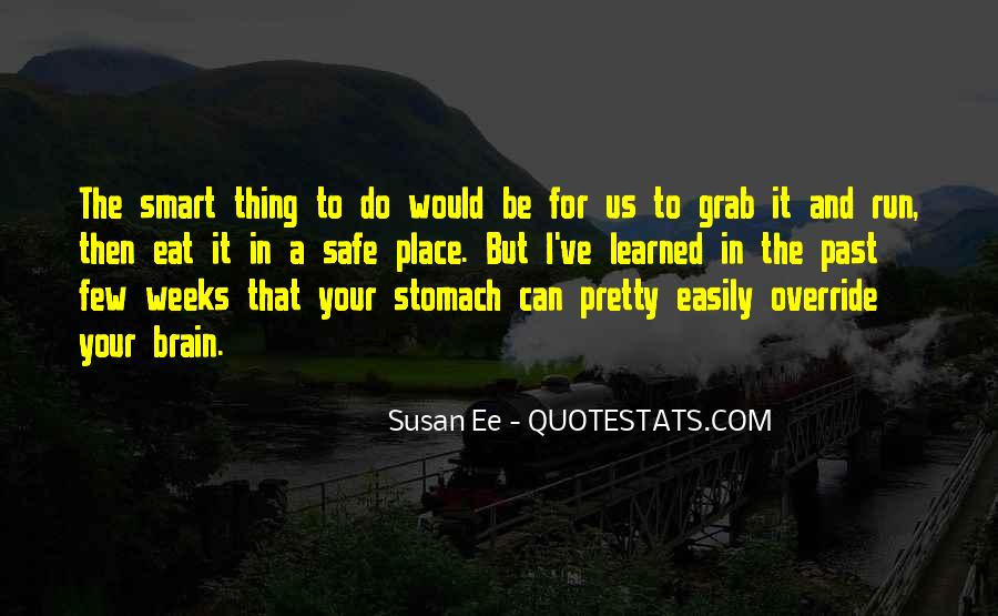 Eat And Run Quotes #863651