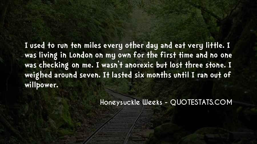 Eat And Run Quotes #905550