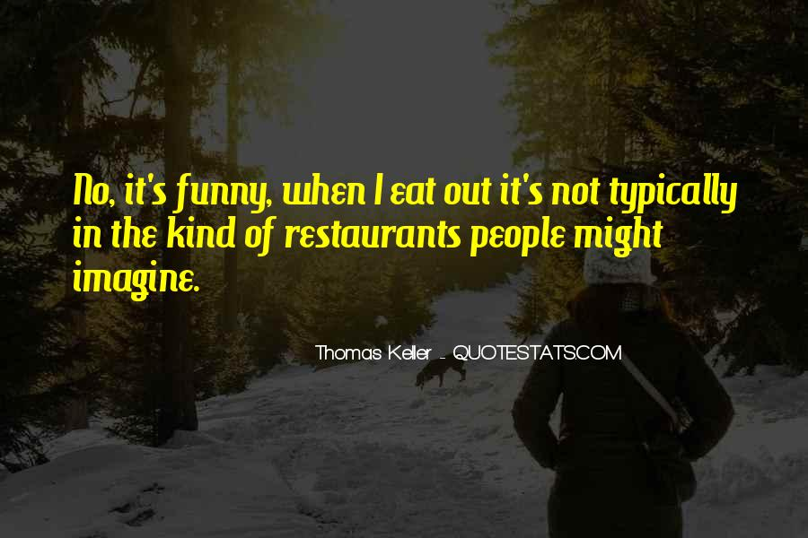Eat Funny Quotes #709953