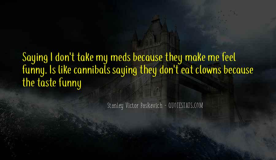 Eat Funny Quotes #826589