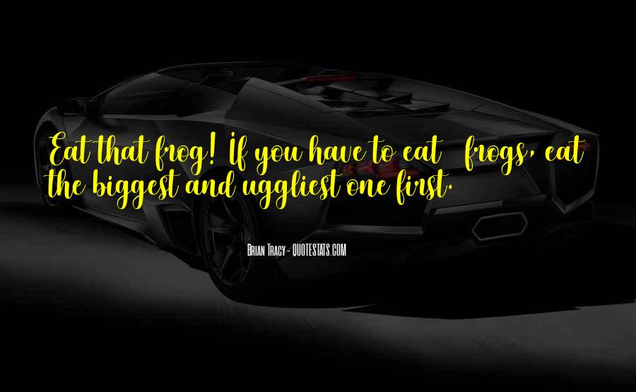 Eat That Frog Quotes #295071