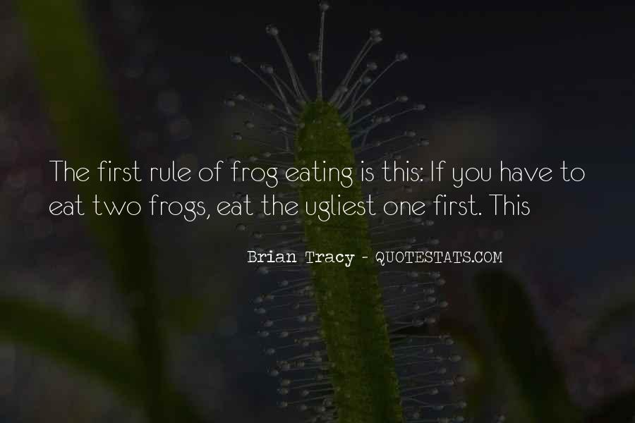 Eat That Frog Quotes #383132