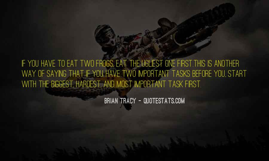Eat That Frog Quotes #416045
