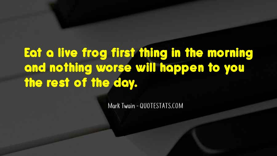Eat That Frog Quotes #626625