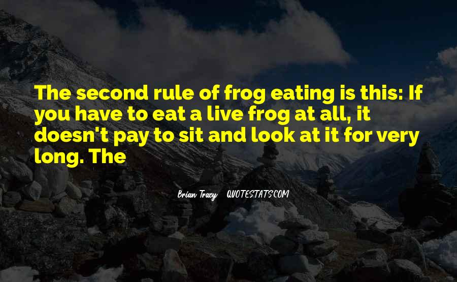 Eat That Frog Quotes #653821