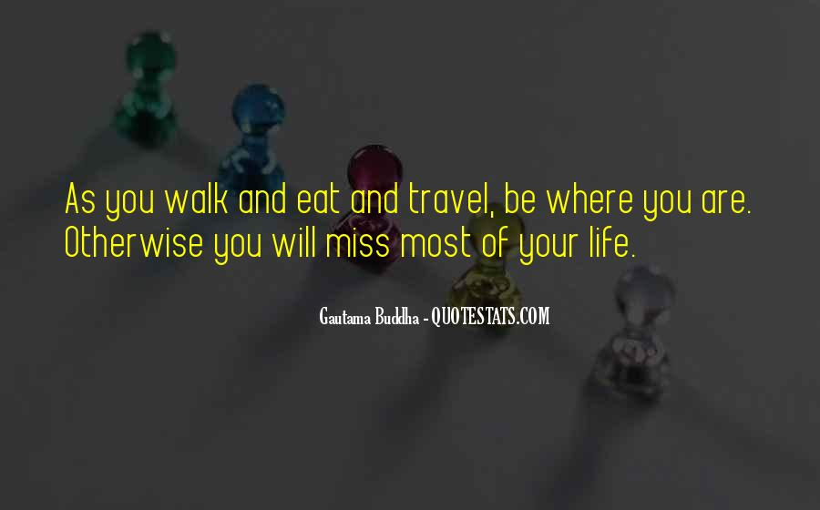 Eat Well Travel Often Quotes #226895